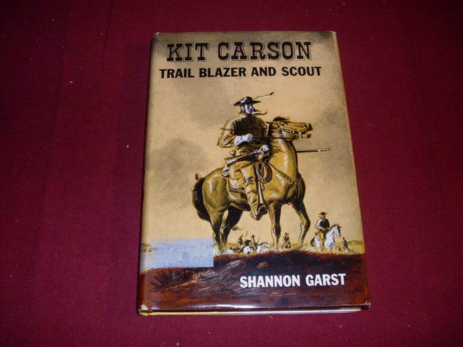 KIT CARSON TRAIL BLAZER AND SCOUT