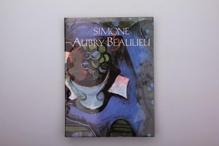 [Hrsg.]: Les Editions du Lion Aile SIMONE AUBRY BEAULIEU