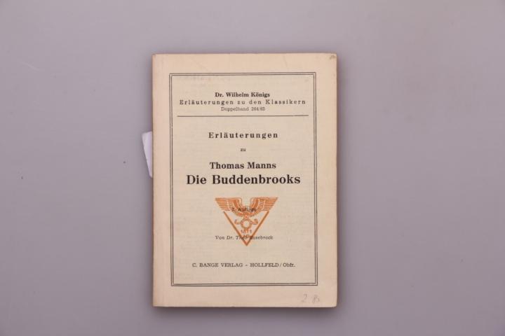 ERLÄUTERUNGEN ZU THOMAS MANNS DIE BUDDENBROOKS