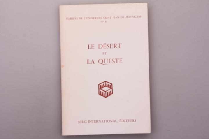 [Hrsg.]: Berg International Editeurs LE DESERT ET LA QUESTE