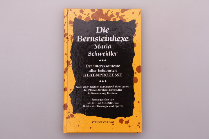 DIE BERNSTEINHEXE - MARIA SCHWEIDLER