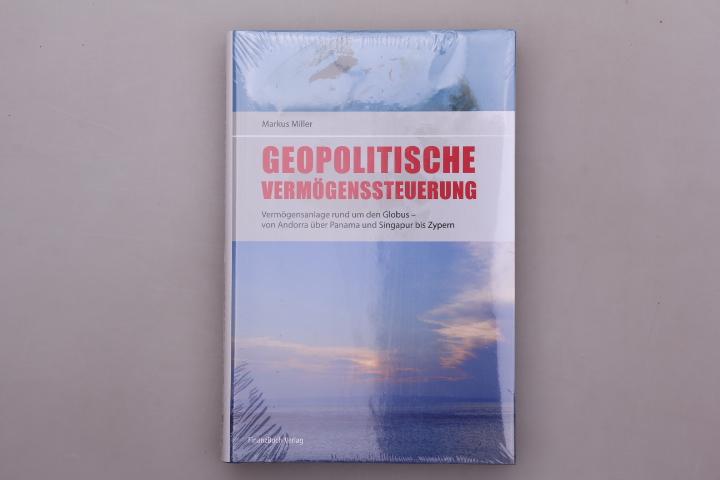 GEOPOLITISCHE VERMÖGENSSTEUERUNG