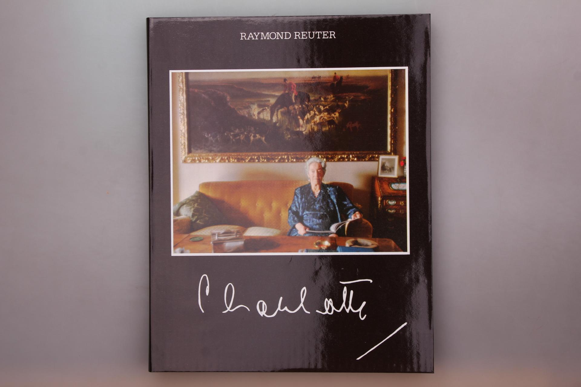 Reuter, Raymond CHARLOTTE - PORTRAIT D UNE GRANDE DAME