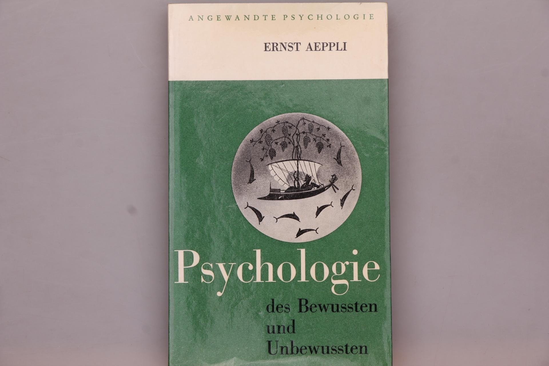 PSYCHOLOGIE DES BEWUSSTEN UND UNBEWUSSTEN