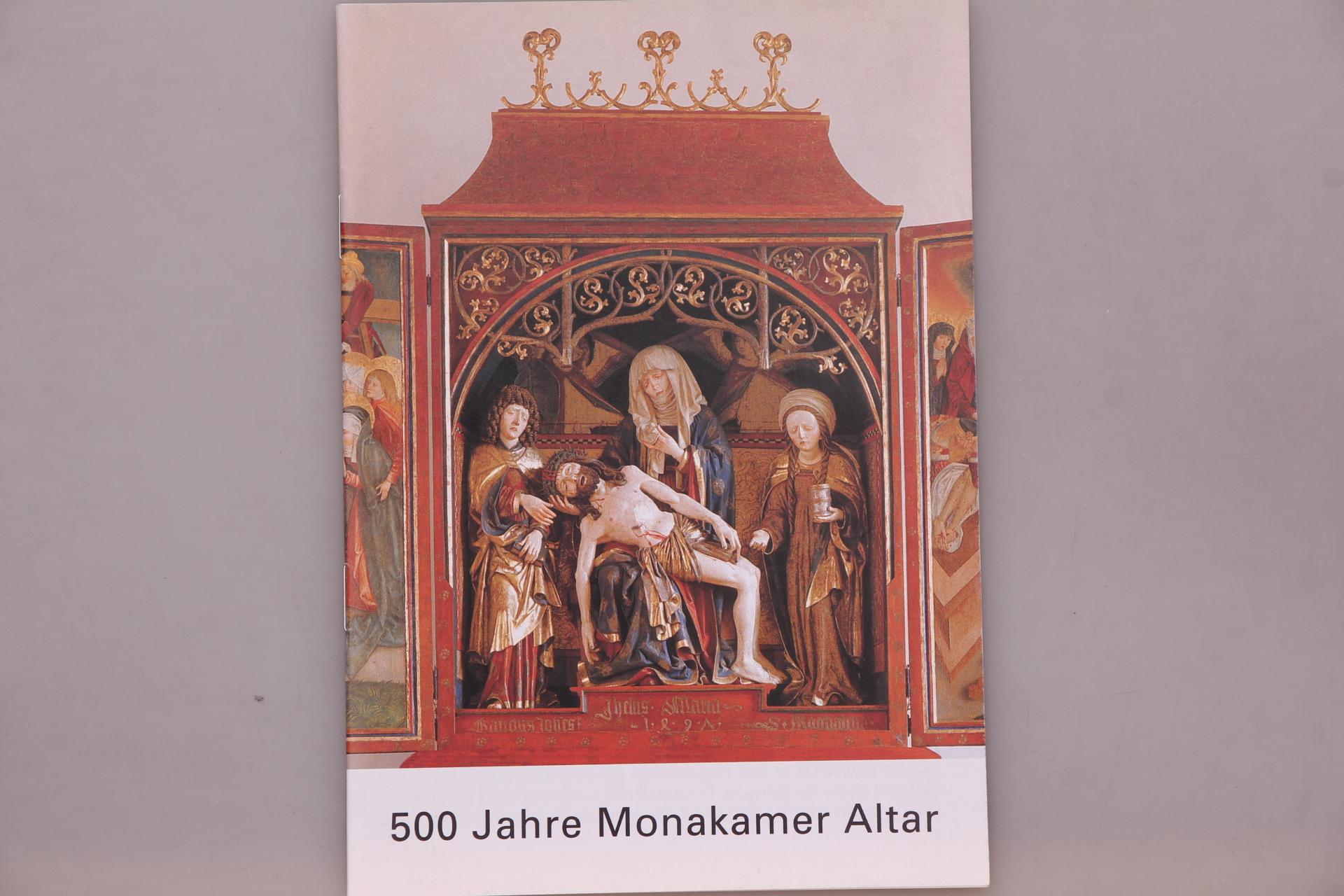 500 JAHRE MONAKAMER ALTAR