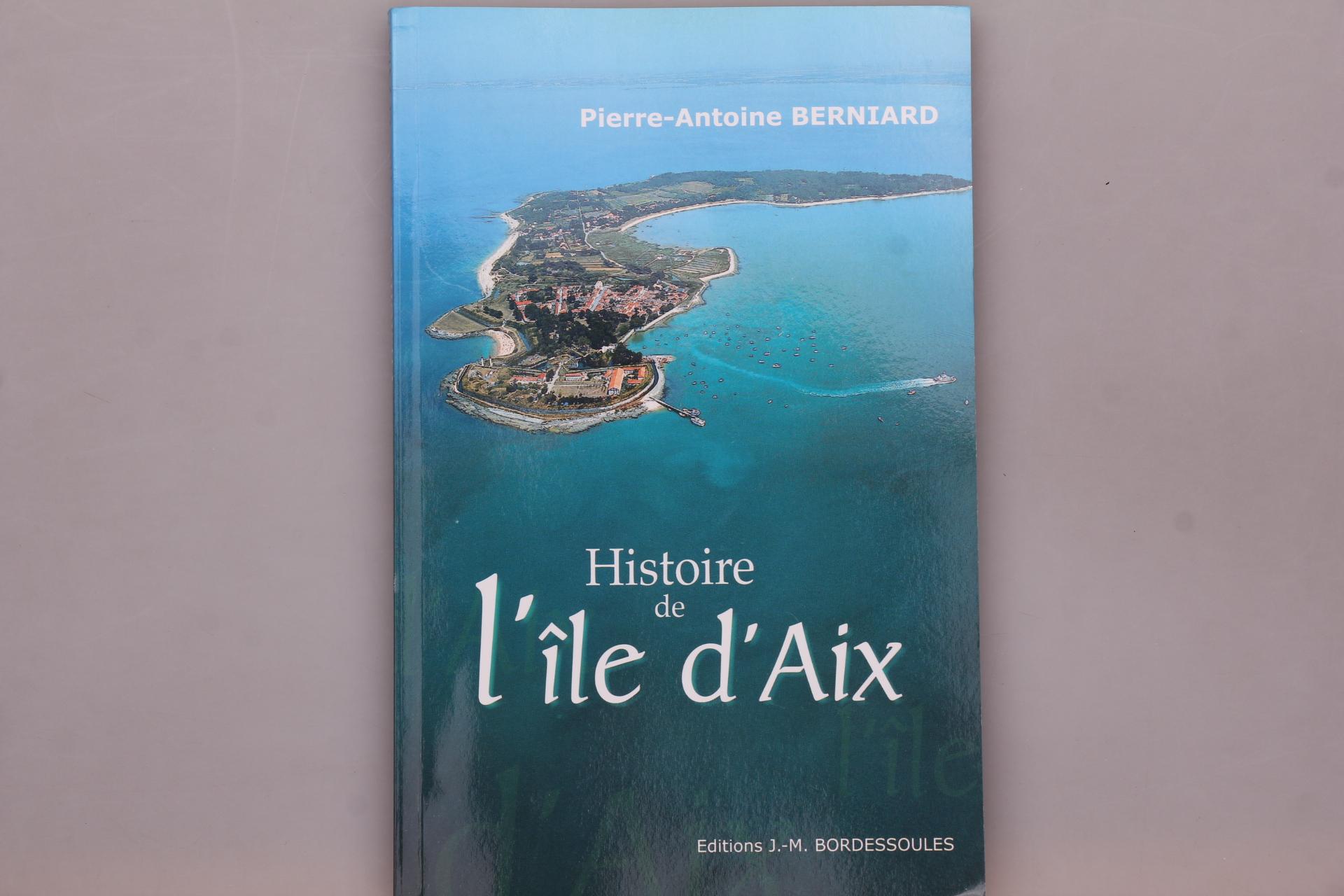 HISTOIRE DE L ÎLE D AIX