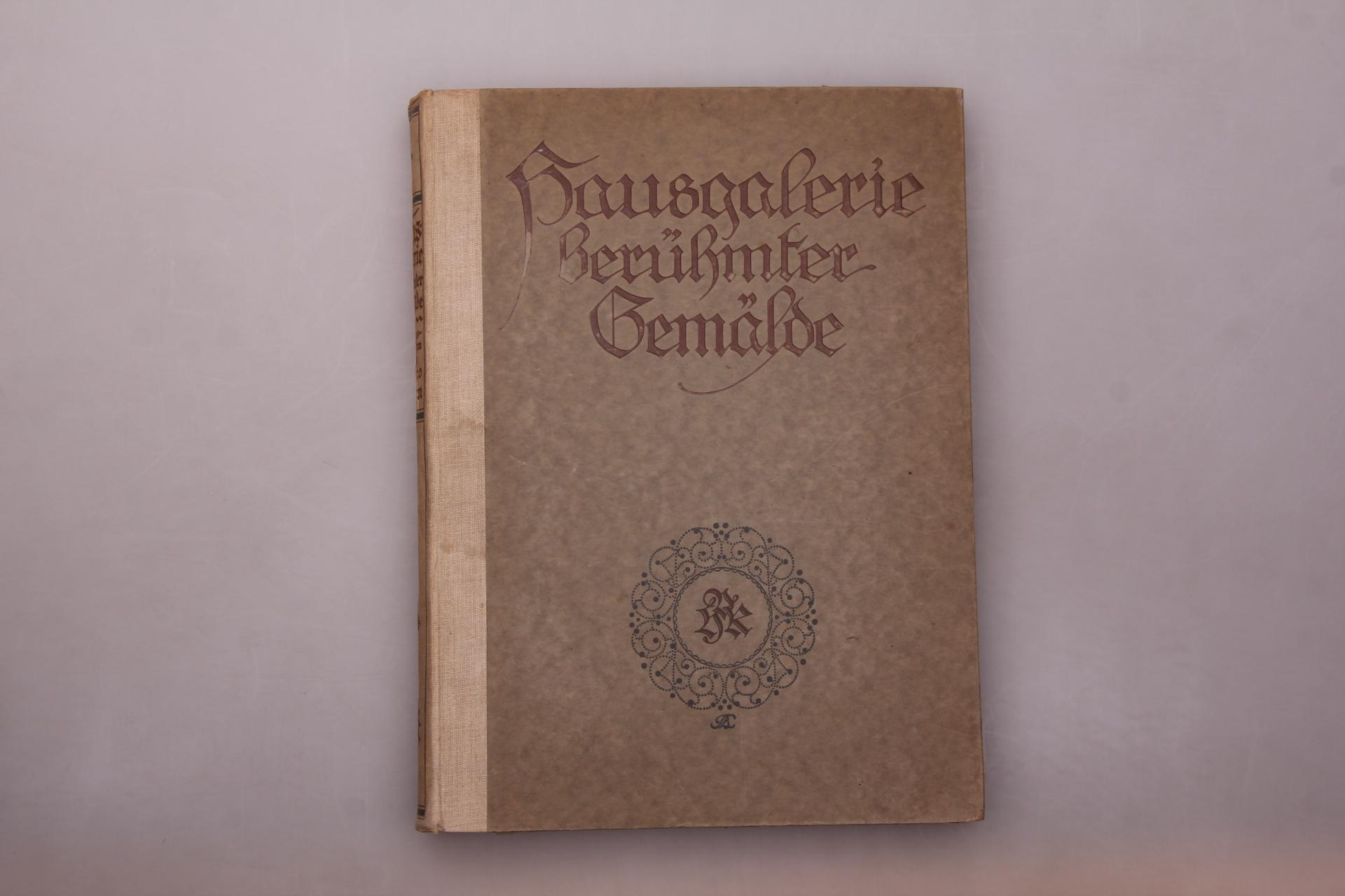 HAUSGALERIE BERÜHMTER GEMÄLDE