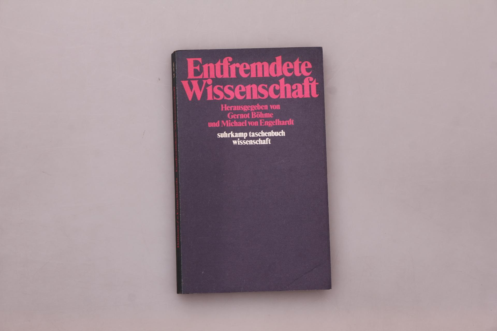 ENTFREMDETE WISSENSCHAFT