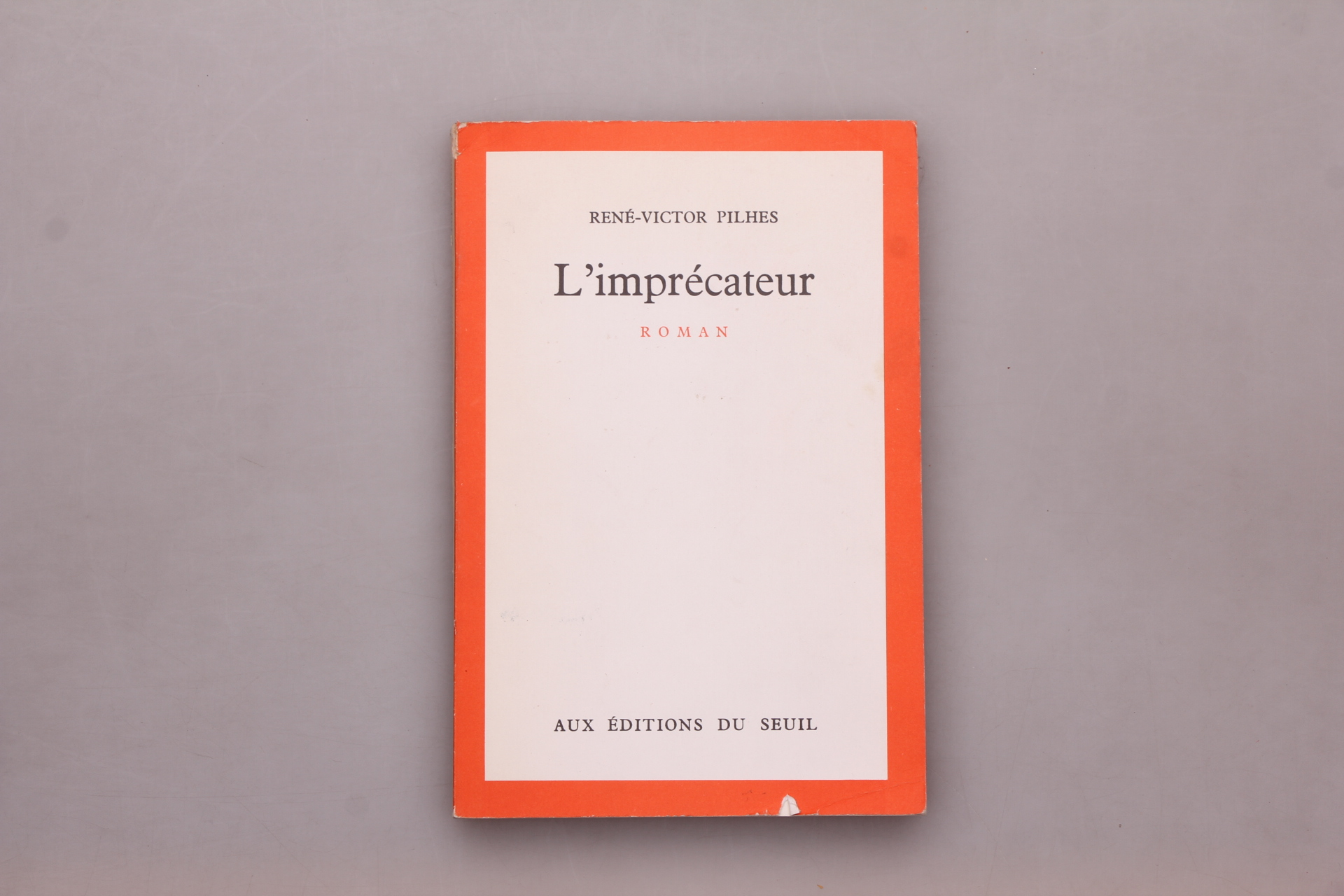 Pilhes, Rene-Victor L IMPRECATEUR