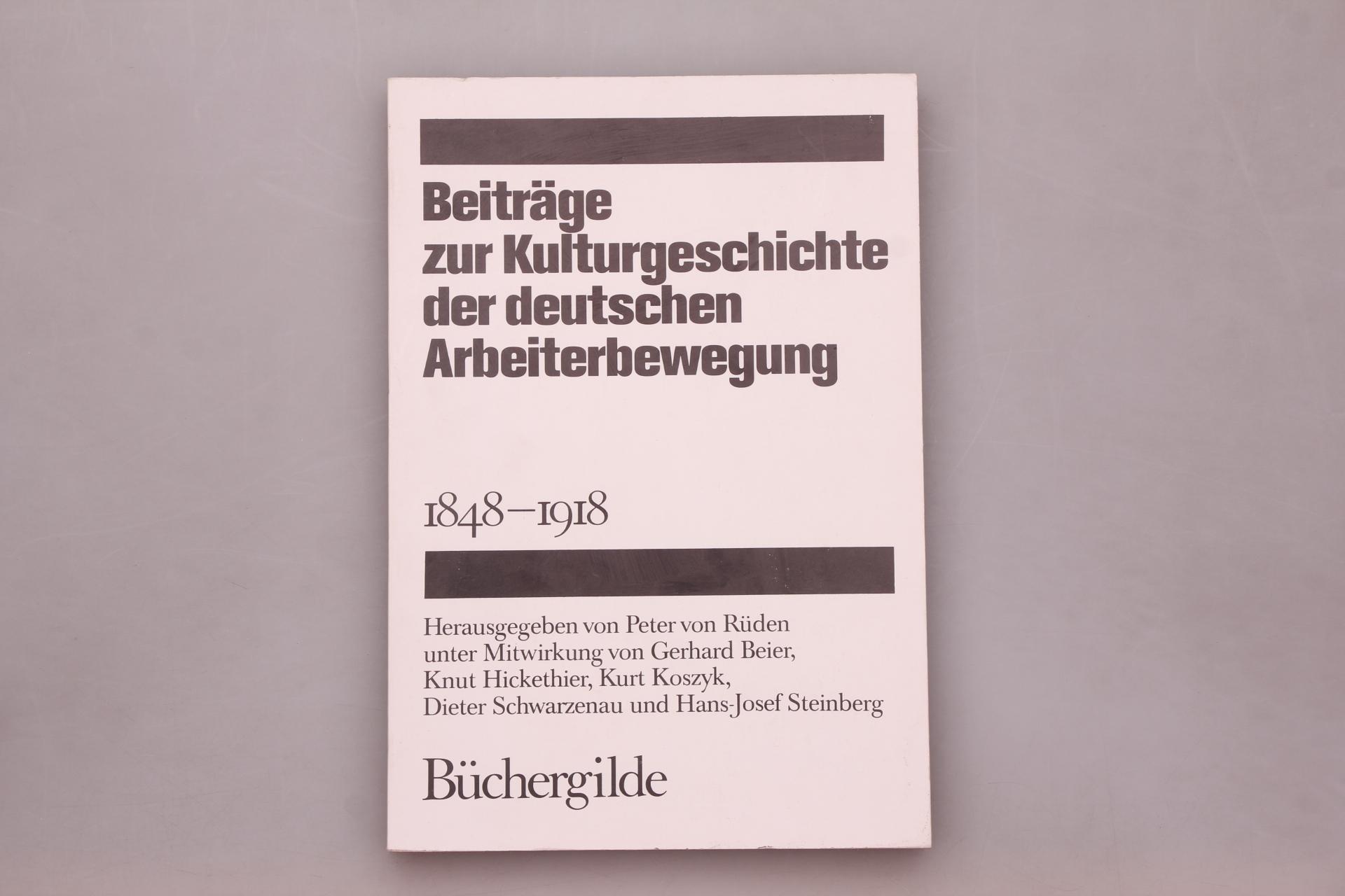 BEITRÄGE ZUR KULTURGESCHICHTE DER DEUTSCHEN ARBEITERBEWEGUNG