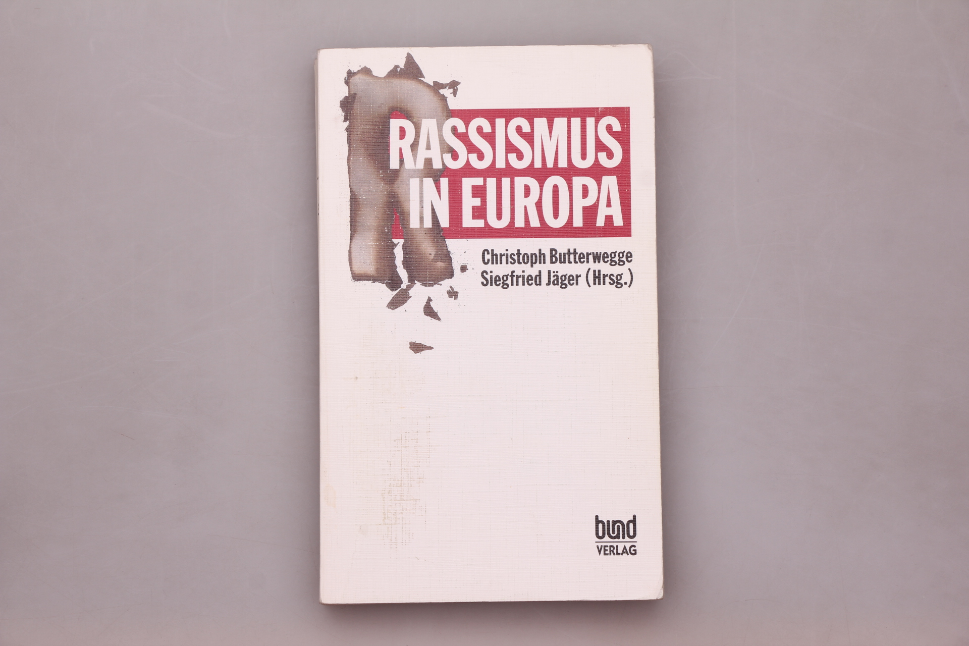 RASSISMUS IN EUROPA